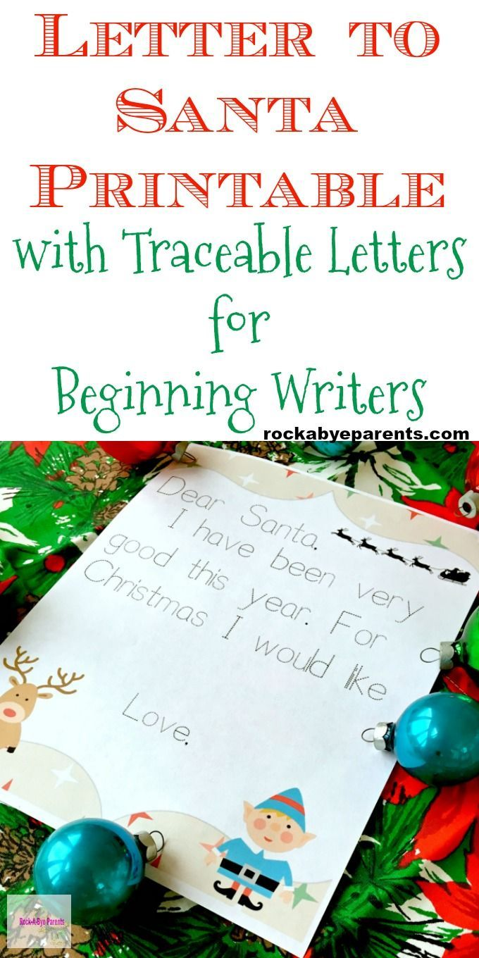 Do you have a new writer at home that still needs writing practice? Help make writing their letter to Santa easy with this free Christmas printable that contains a traceable message. Click through to print your letter to Santa printable today! Via Rock-A-Bye Parents #lettertosanta #christmasprintables #christmasforkids