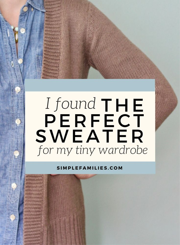 I found the perfect sweater for my tiny wardrobe. | small wardrobe | capsule wardrobe | wardrobe capsule | the best sweater | simple wardrobe | simple clothes | mom uniform |