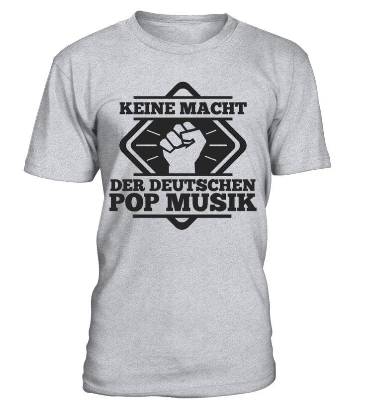 Keine Macht der deutschen Pop Musik  Funny Journalism T-shirt, Best Journalism T-shirt