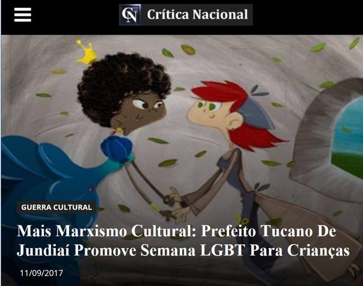 Mais Marxismo Cultural: Prefeito Tucano De Jundiaí Promove Semana LGBT Para Crianças A promoção do marxismo cultural em sua forma mais perversa, que é aquela que tem por alvo o público infantil, continua sendo levada adiante em todos os cantos do país. A alavancagem dessa agenda comunista é feita ou por meio de apoio privado, como no caso recente do Banco Santander, ou por meio diretamente do Estado, principalmente pelas administrações tucanas... #CriticaNacional #TrueNews