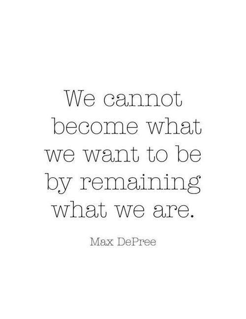 <3Max Depree, Life, Inspiration, Quotes, Change, Motivation, Wisdom, So True, Living