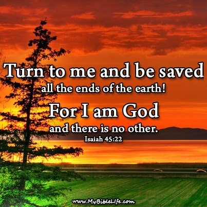 Isaiah 45:22 / BIBLE IN MY LANGUAGE