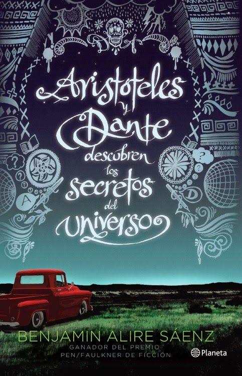 Café de libros : Reseña Aristoteles y Dante descubren los secretos del universo- Benjamin Alire Saenz.: