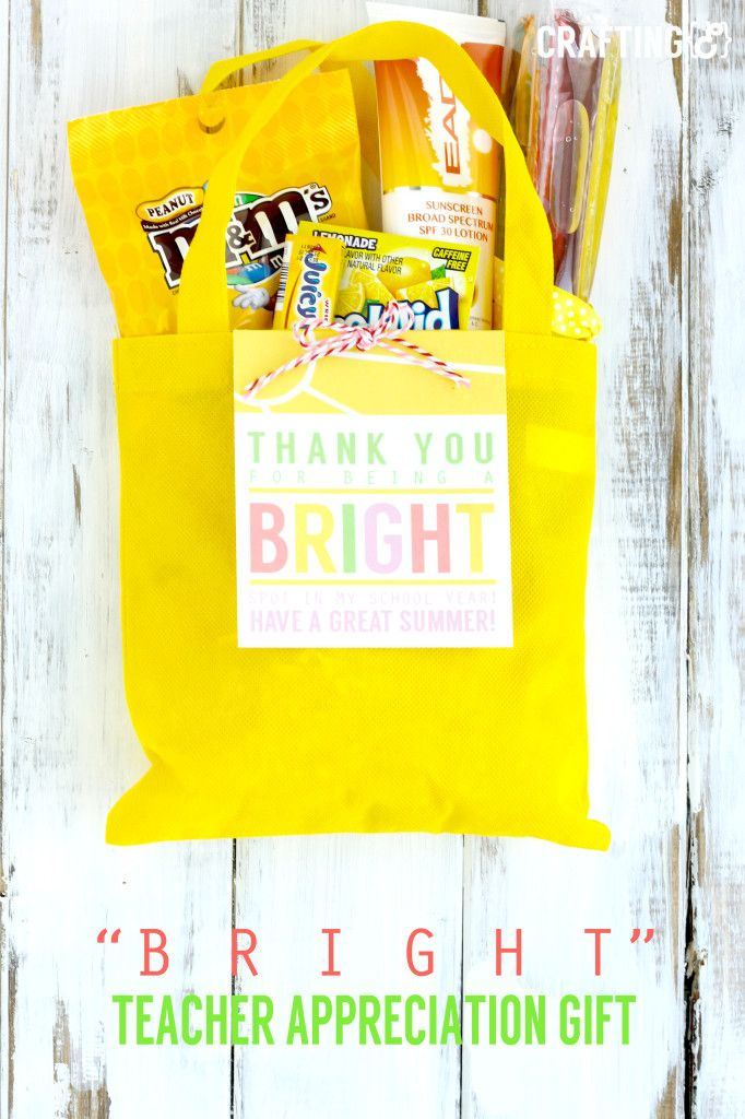 """""""Bright"""" teacher appreciation gift idea + free printable tag. Cute idea for a gift with gift tag!"""