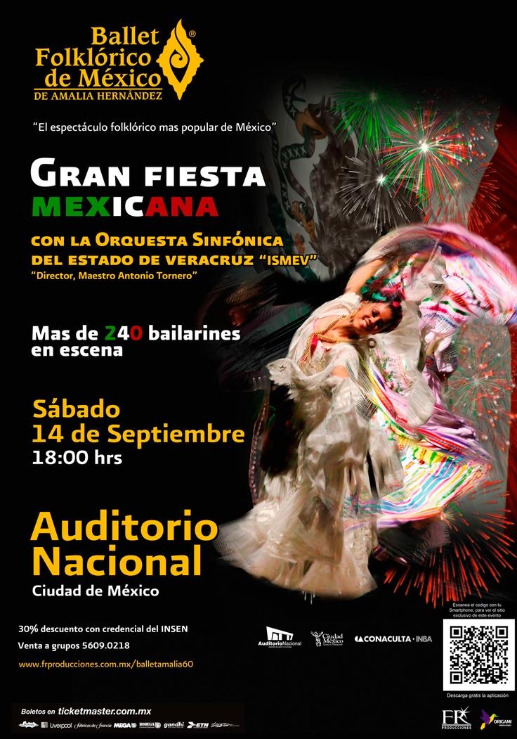 La Gran Fiesta Mexicana del Ballet Folklórico de Amalia Hernandez 14 de Septiembre 2013 Auditorio Nacional