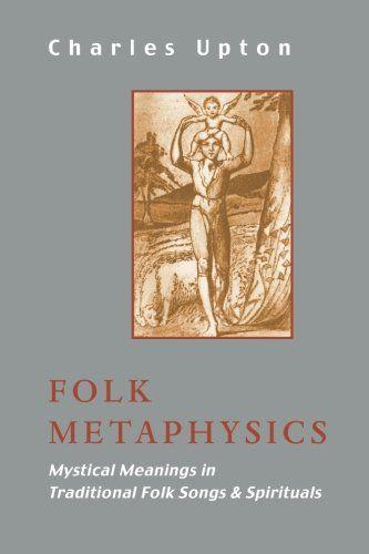 Folk Metaphysics: Mystical Meanings in Traditional Folk Songs & Spirituals (Sophia Perennis)  US $13.95 & FREE Shipping  #bigboxpower