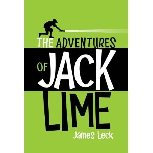 The Adventures of Jack Lime, written by James Leck