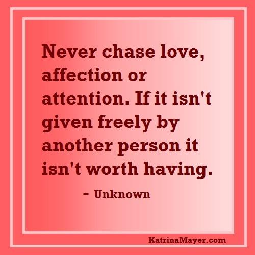 Chasing Love Quotes Love. QuotesGram