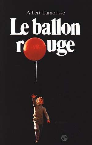 Le Ballon rouge est un moyen métrage réalisé par Albert Lamorisse, sorti en 1956. http://youtu.be/NjDc8v3FVXU