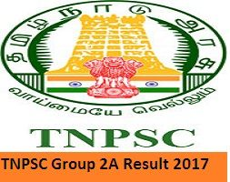 TNPSC Group 2A Result 2017 Tamil Nadu CCSE II Cut off Marks, TNPSC Result 2017, Aspirants Download TNPSC Group 2A Cut off 2017 Category Wise