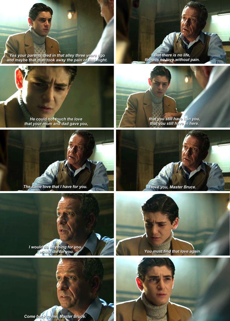 """""""There is no live, there is no love without pain. I would do anything for you. I would die for you. You must find that love again. Come back to me, Master Bruce"""" - Alfrend and Bruce #Gotham"""
