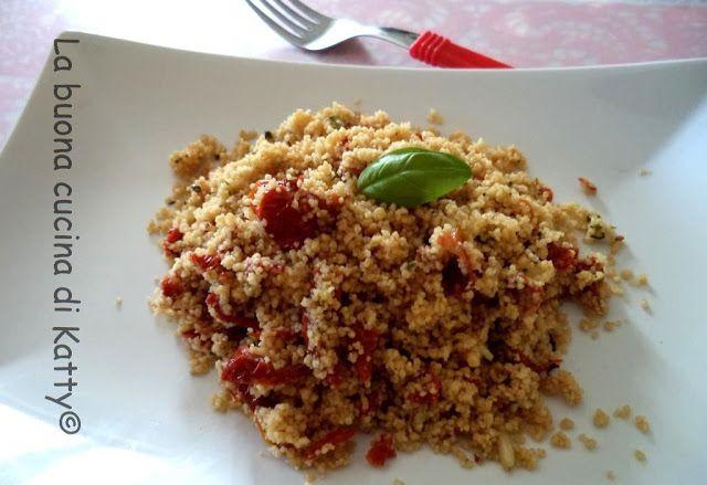 La buona cucina di Katty: Cuscus con pomodori secchi e salsa di pesto