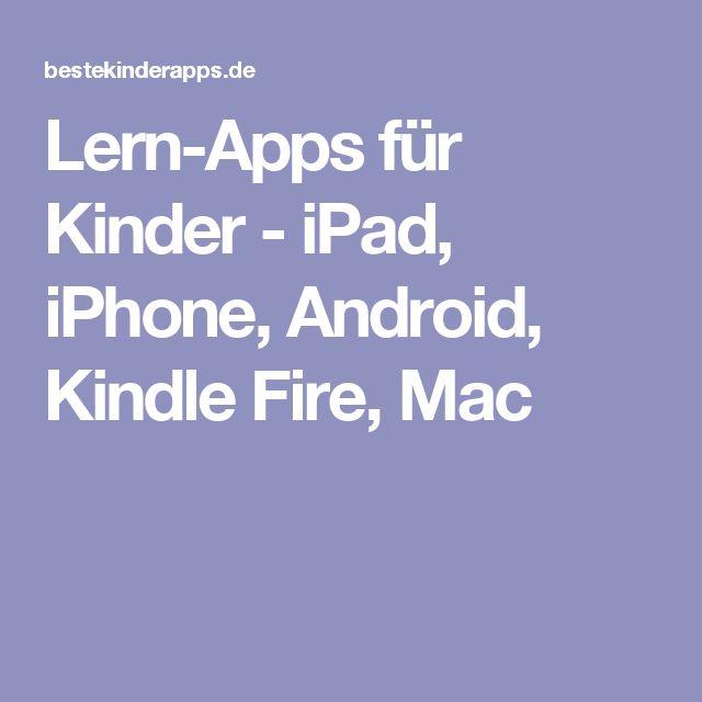 Lern-Apps für Kinder - iPad, iPhone, Android, Kindle Fire, Mac