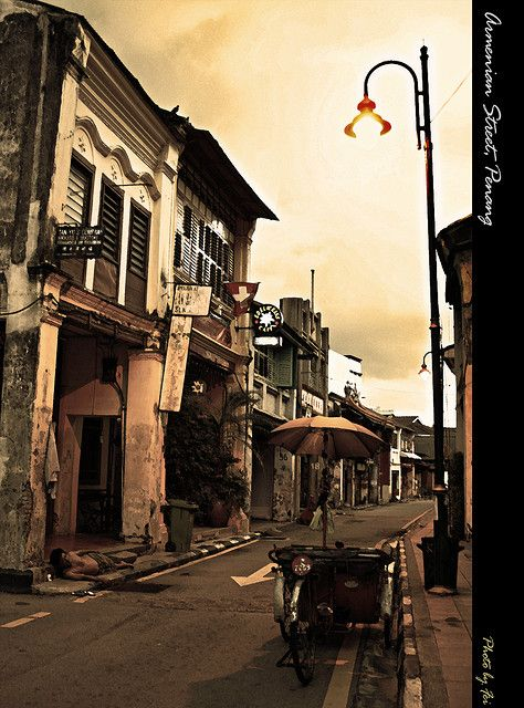 Armenian Street - Penang, Malaysia Penang, one of the best places on earth. Go for the sights, stay for the food!