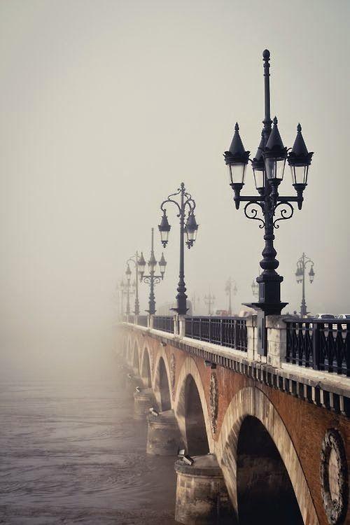 Bordeaux, France...lovely fog that shrouds the bridge..promise of mysteries yet to unfold...