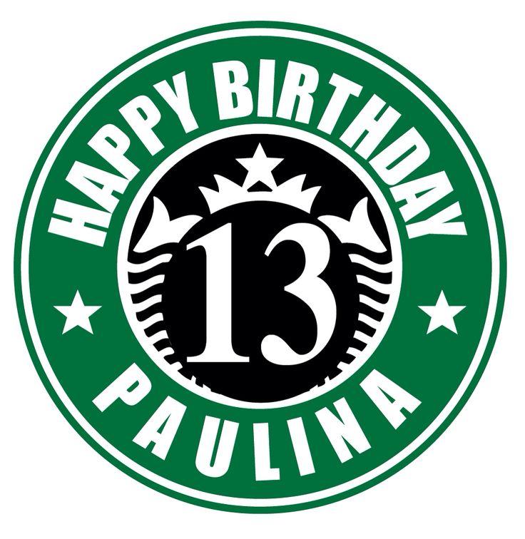Logo Starbucks for Paulina 39 s birthday