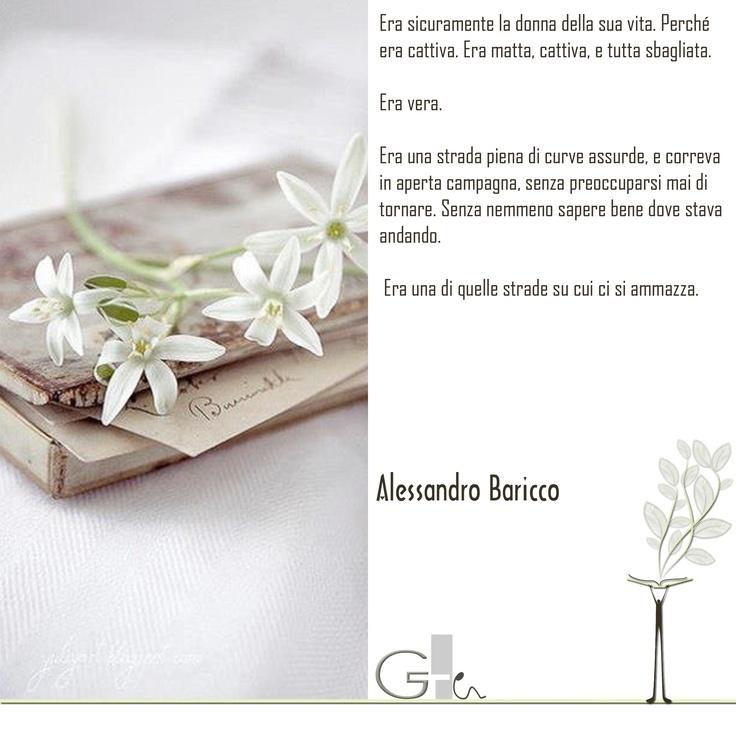 #citazioni: Alessandro Baricco   #book #reading #quote   @G a i a T e l e s c a   GAIA TELESCA  