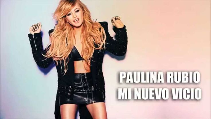 Paulina Rubio - Mi Nuevo Vicio ft. Morat - Letra/Lyrics