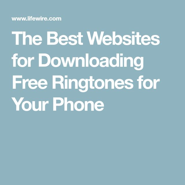 The Best Websites for Downloading Free Ringtones for Your Phone