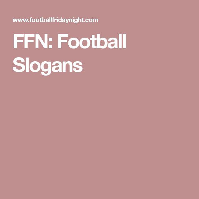 FFN: Football Slogans