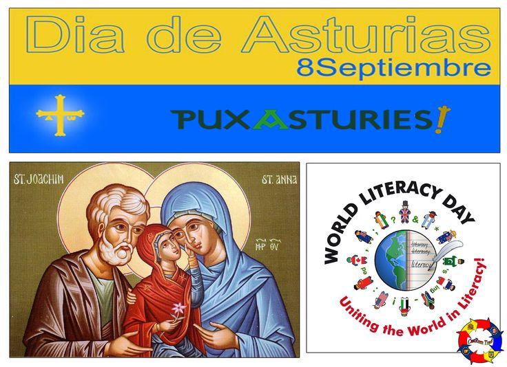 ES: 8 DE SEPTIEMBRE, DÍA DE TRIPLE CELEBRACIÓN: Día de Asturias, Día Internacional de la Alfabetización y El Nacimiento de la Virgen o Natividad de María (para los creyentes católicos y ortodoxos). Feliz día para tod@s l@s que llevan el nombre de María o alguno derivado del mismo.  RO: 8 SEPTEMBRIE, TRIPLĂ ZI DE SĂRBĂTOARE: Ziua Asturiei, Ziua Internațională a Alfabetizării și Nașterea Maicii Domnului sau a Fecioarei Maria (pentru creștinii catolici și ortodocși). La mulți ani tuturor celor
