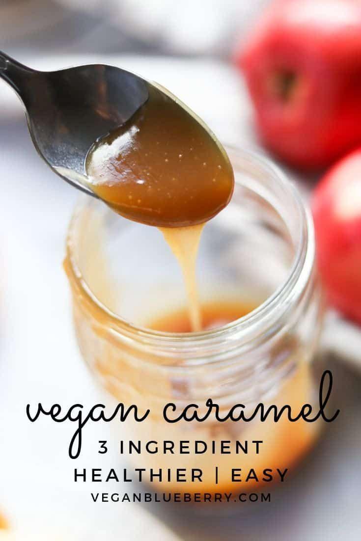 Vegan Caramel Sauce Recipe Vegan Caramel Easy Vegan Vegan Dessert Recipes