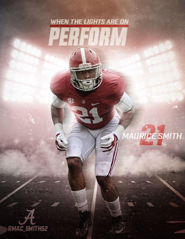 Maurice Smith (21) - Alabama Football 2015: Perform on Behance #Alabama #RollTide #BuiltByBama #Bama #BamaNation #CrimsonTide #RTR #Tide #RammerJammer