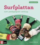 Surfplattan som pedagogiskt verktyg - Natur och Kultur