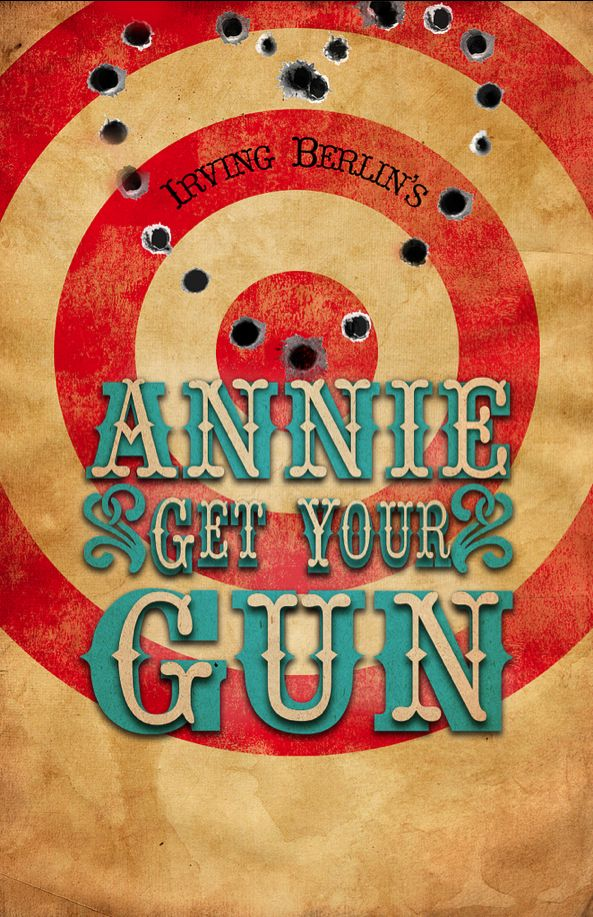 kind of fun poster, good colors  Annie Get Your Gun - musicals I've been in. I played Dolly Tate