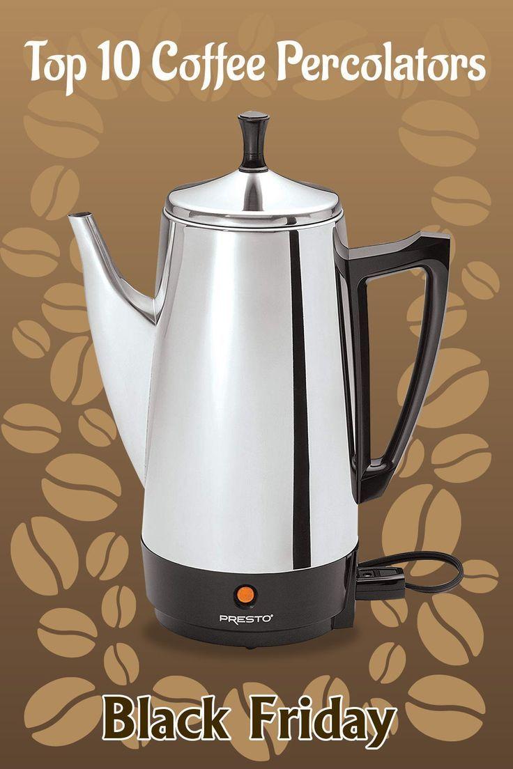 Top 10 Coffee Percolators June 2020 Reviews Buyers Guide Percolator Coffee Coffee Urn Percolator