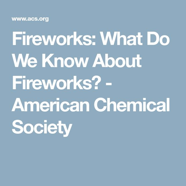 Fireworks: What Do We Know About Fireworks?  - American Chemical Society