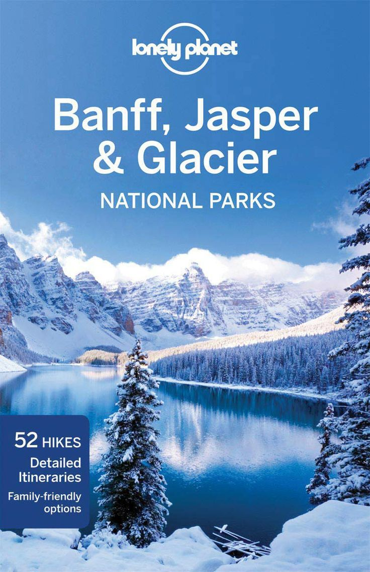 """From snow-capped mountains and pristine valleys to shimmering lakes and glittering glaciers, few places on earth can match Banff, Jasper and Glacier when it comes to sky-topping scenery."" -- Oliver Berry, Lonely Planet Writer"
