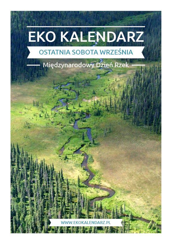 Światowy Dzień Rzek – pakiet edukacyjny http://www.ekokalendarz.pl/wp-content/uploads/pakiet-%C5%9Awiatowy-Dzie%C5%84-Rzek.pdf