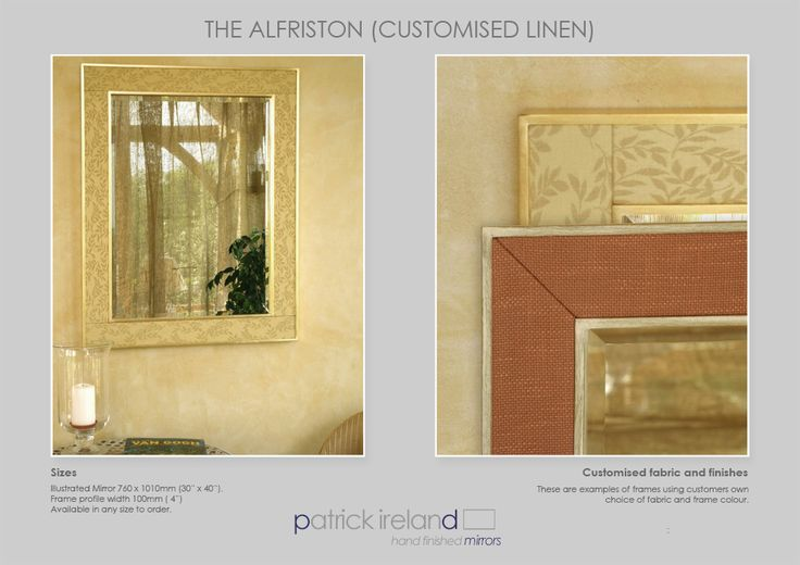 Hand Finished Framed Mirrors | Alfriston Customised Linen and Fabric Frames.   #patrickirelandframes #framedmirrors #framedpictures #interiordecor #interiorideas #homedesign #homestyle #frameideas #mirror