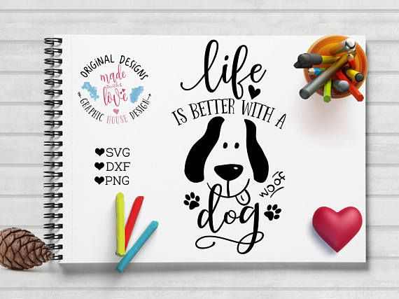 Life is Better with a Dog Pet Cut File available in SVG, DXF and PNG.