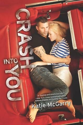 Pushing the Limits #3: Crash Into You by Katie McGarry - 4.5 stars - YA Contemporary