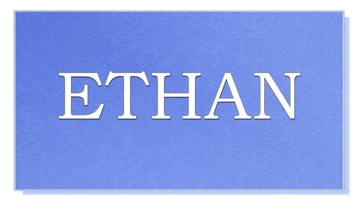 Meaning o f the name Ethan. What is the meaning of the name Ethan? What are lucky colors for Ethan? What are lucky days for Ethan? What are lucky professions for Ethan? How special is Ethan? Personality  traits of Ethan. You will find answers to these questions in this movie. We collected the fun  Facts about the name Ethan.