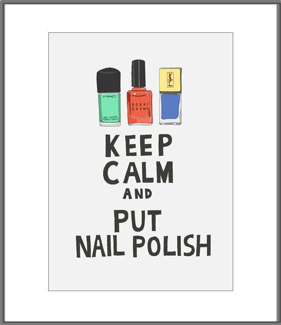 Keep calm and put nail polish illustration by 23 Madison Studio (makeup room)