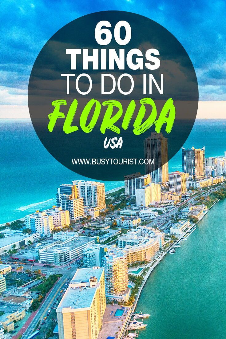60 Best Things To Do Places To Visit In Florida Florida Travel Guide North American Travel Places To Visit
