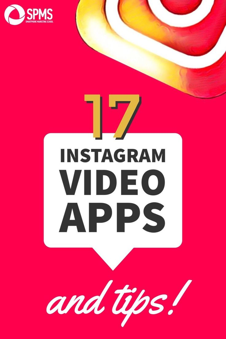 17 Instagram video app and tips that will make your business stand on Instagram