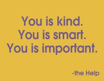 The Help......one of my fav books and movie