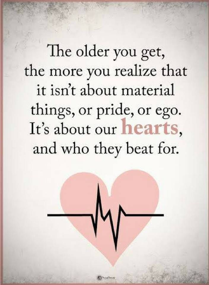 The older our hearts mature and our