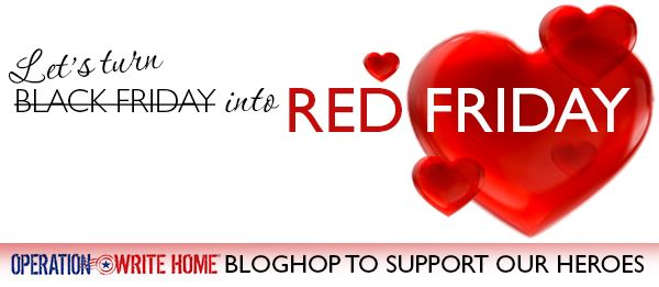 "Welcome to the Operation Write Home Red Friday Bloghop! We're turning ""Black Friday"" into ""Red Friday"" by supporting our nation's heroes with love from home! If you're new to our project: Operation..."
