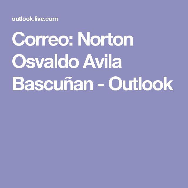 Correo: Norton Osvaldo Avila Bascuñan - Outlook