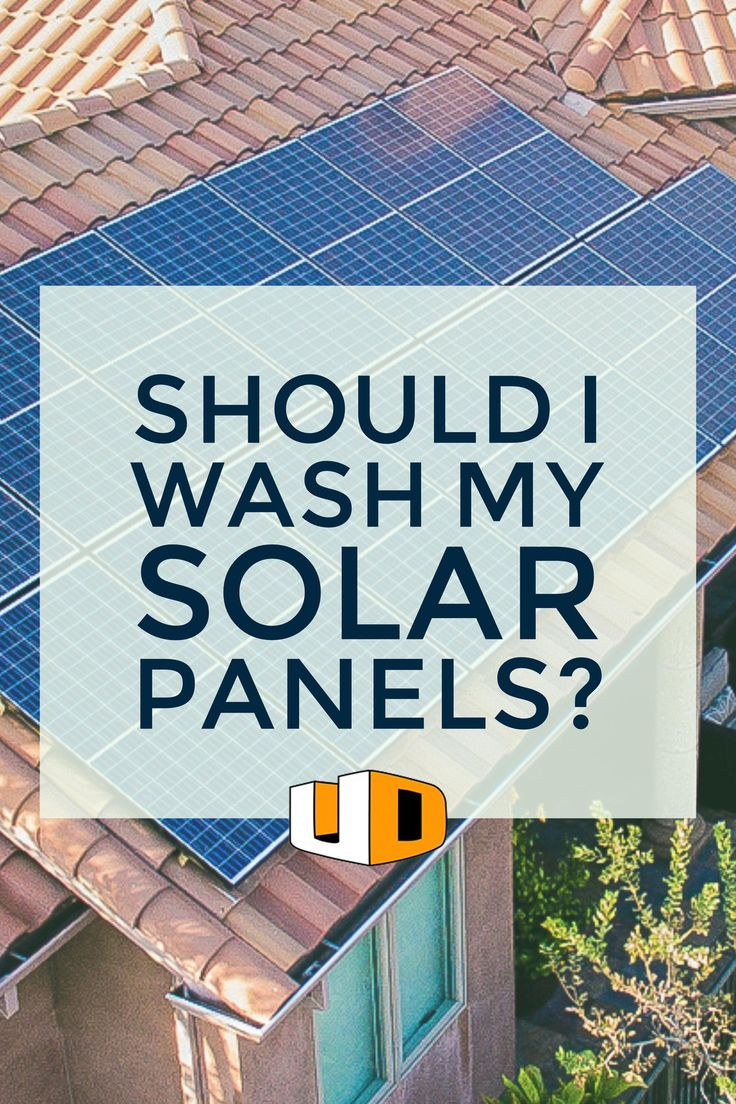 Do I need to get my solar panels cleaned? http://urbandesignsolar.com/2017/02/should-i-wash-my-solar-panels/