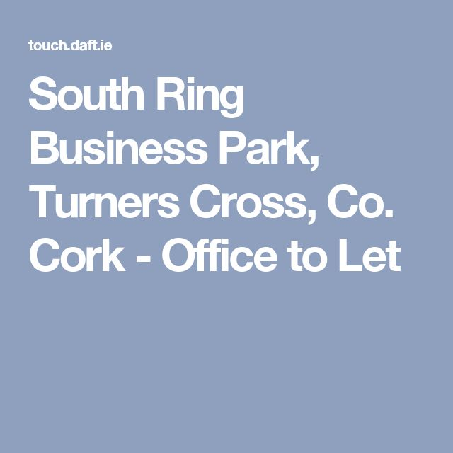 South Ring Business Park, Turners Cross, Co. Cork - Office to Let