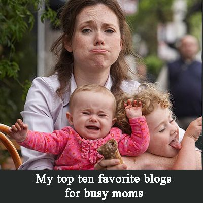 top 10 mom blogs need to check out later for organization ideas, time management, ect.