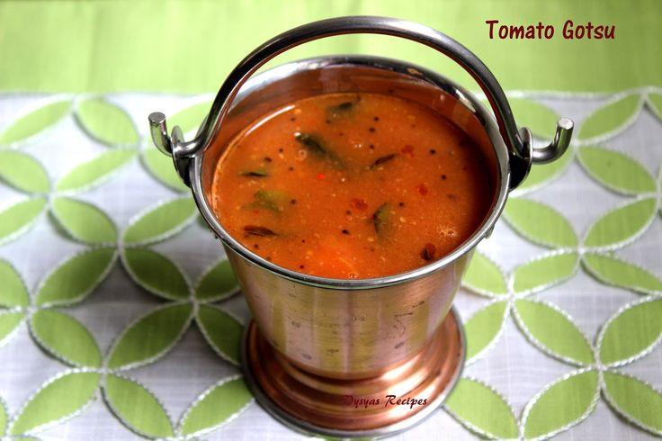 Vysya's Delicious recipes: Tomato Gotsu - Tomato Gojju Recipe