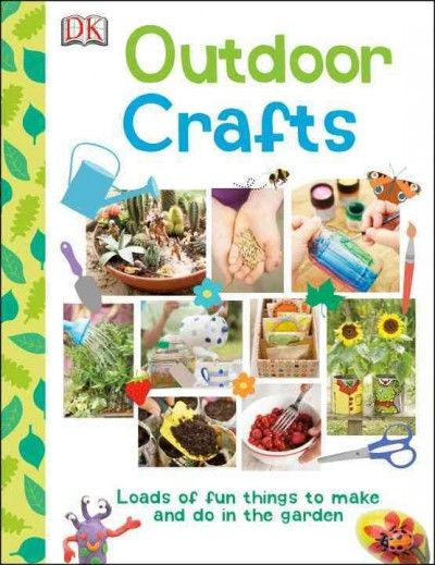 Describes a variety of outdoor craft projects using plants from your garden.