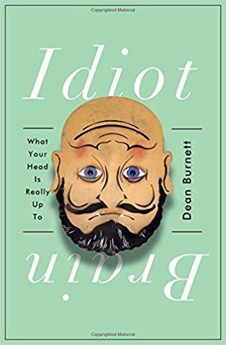 Idiot brain what your head is really up to 9780393253788 medicine idiot brain what your head is really up to 9780393253788 medicine health science books amazonsmile fandeluxe Image collections